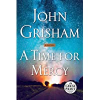 A Time for Mercy: A Jack Brigance Novel: 3