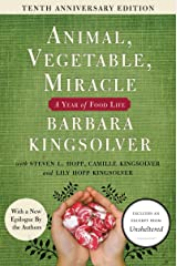 Animal, Vegetable, Miracle - 10th anniversary edition: A Year of Food Life Kindle Edition