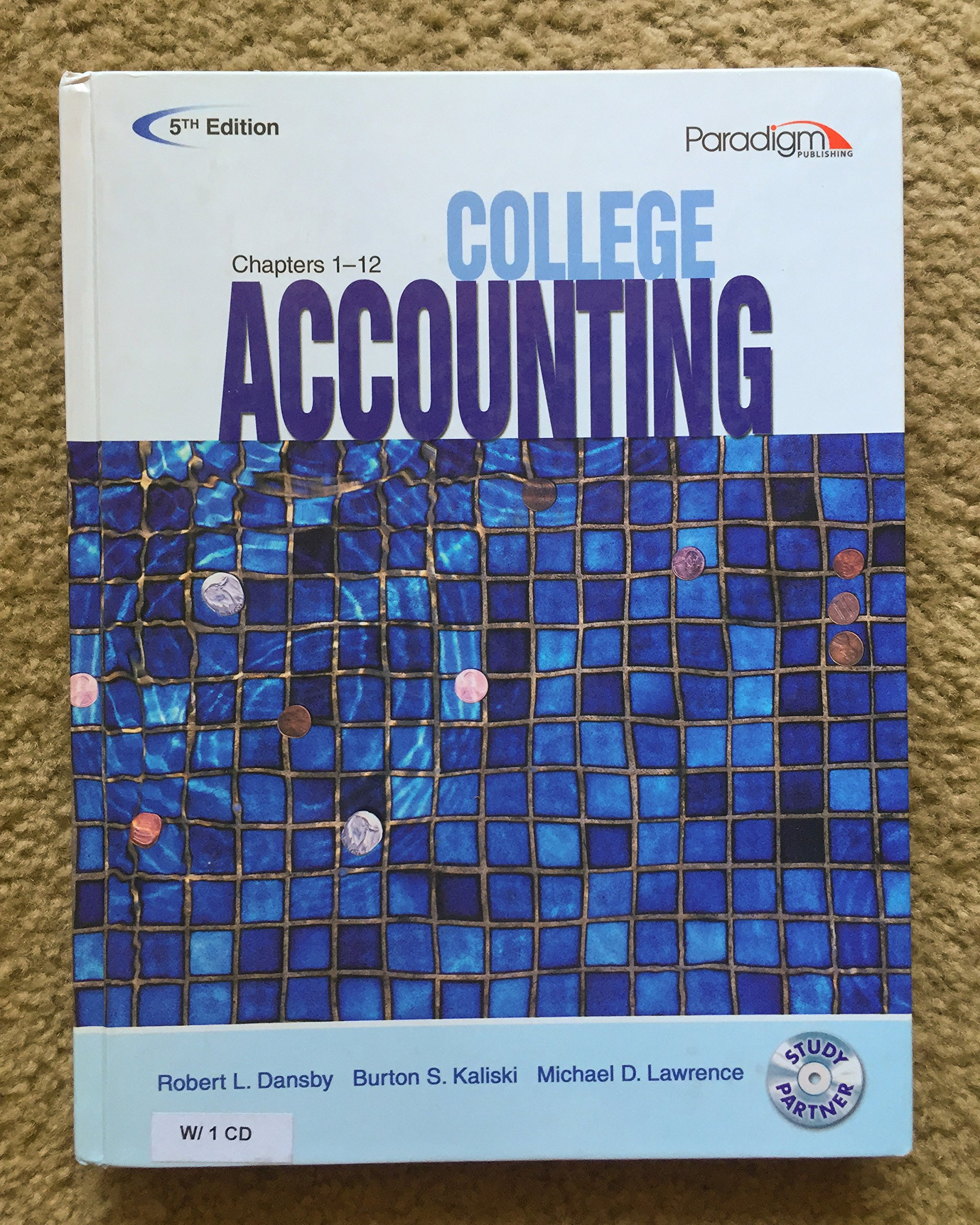 College Accounting (Ch 1-12)(W/CD) 5th: Dansby Dansby: 9780763834951:  Amazon.com: Books