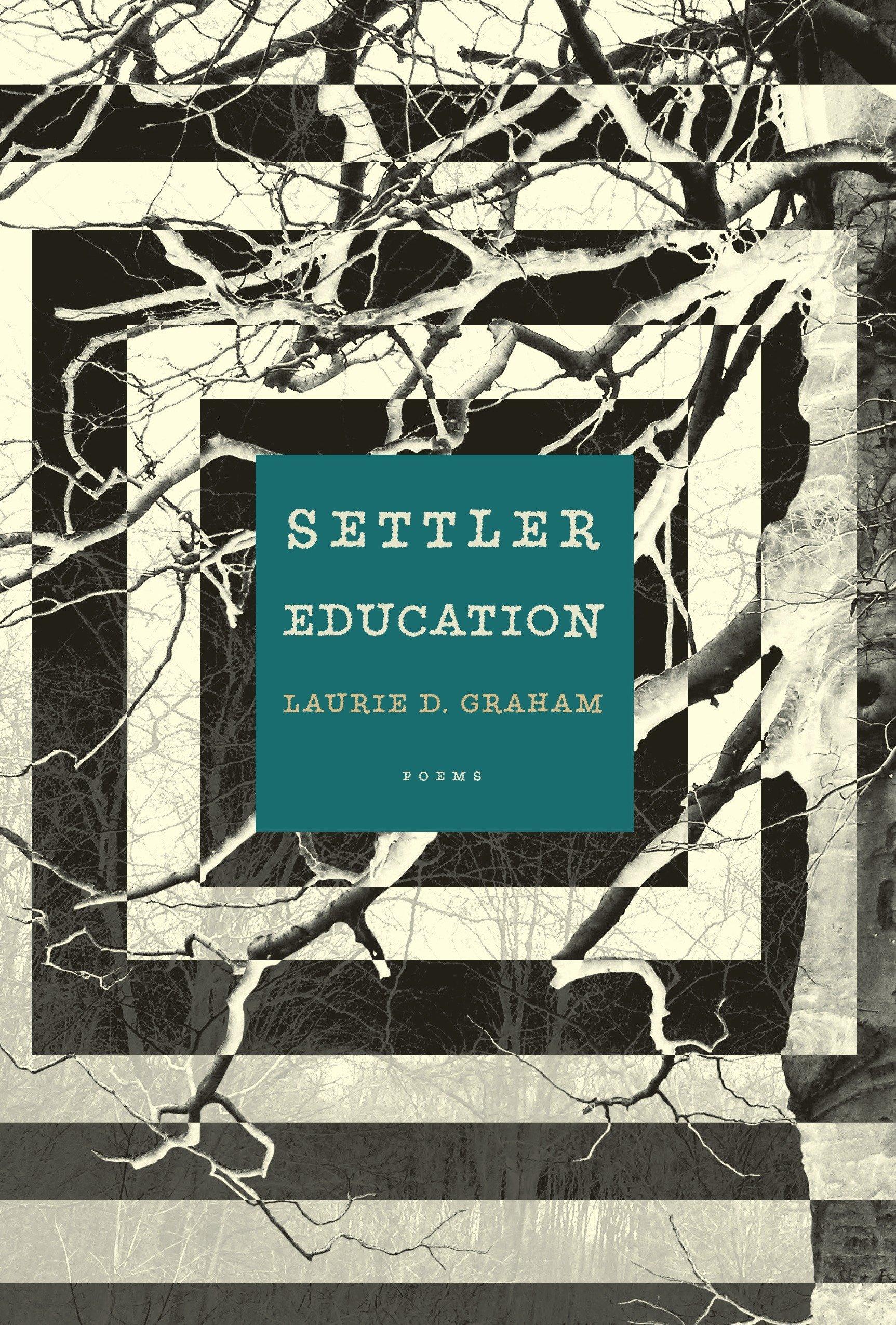 Download Settler Education: Poems PDF