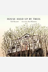 House Held Up by Trees Hardcover