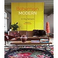 Bohemian Modern: Imaginative and Affordable Ideas for a