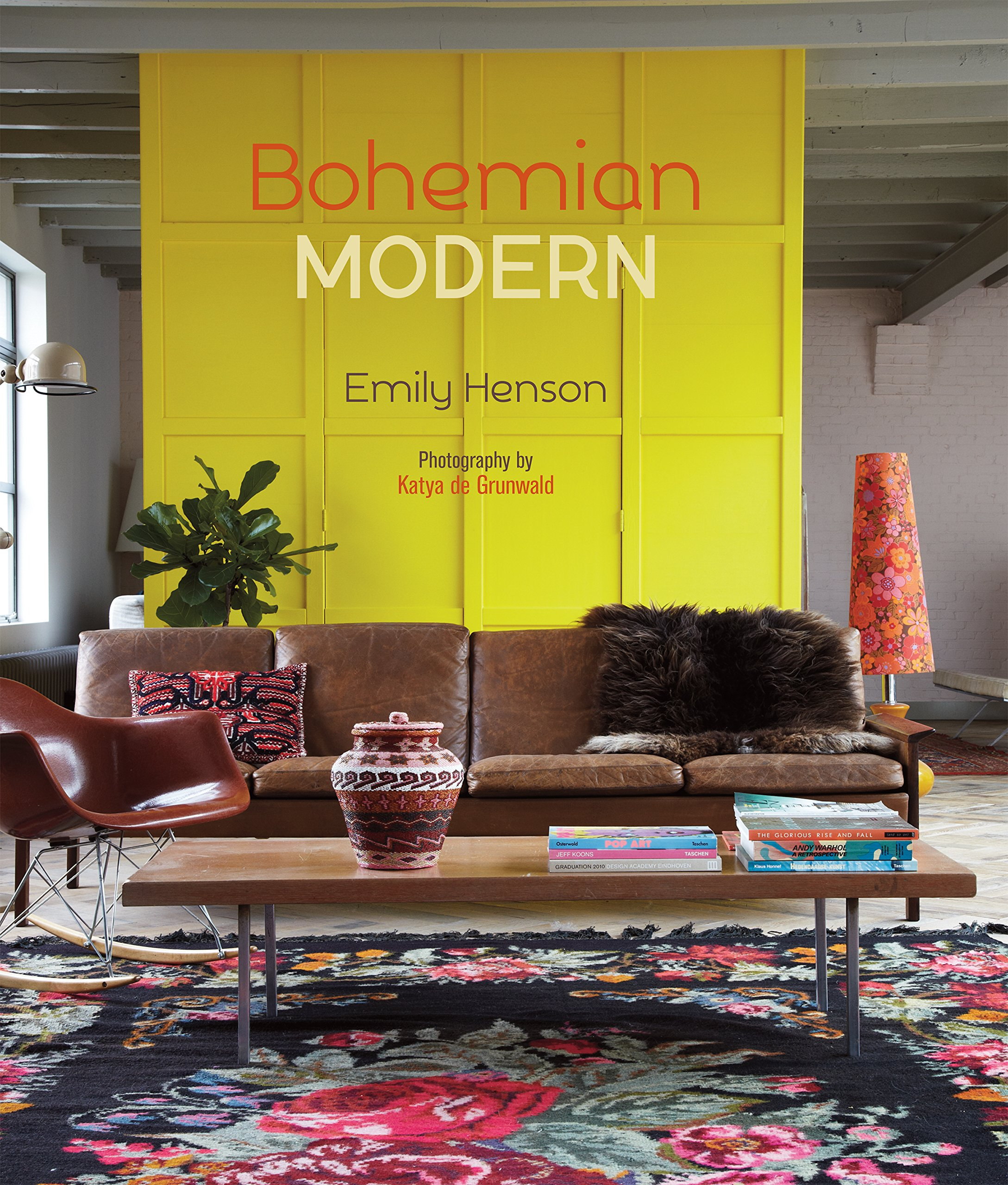 Bohemian Modern: Imaginative and Affordable Ideas for a Creative and ...