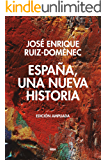 España, una nueva historia (ENSAYO Y BIOGRAFIA)
