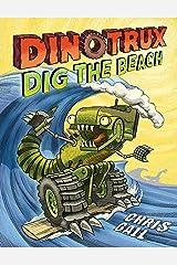 Dinotrux Dig the Beach Kindle Edition