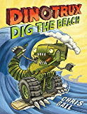 Dinotrux Dig the Beach