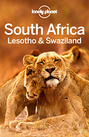 Lonely Planet South Africa; Lesotho & Swaziland (Travel Guide)