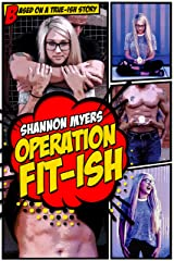 Operation Fit-ish (A Silent Phoenix MC Series Prequel) (Operation Duet Book 1) Kindle Edition