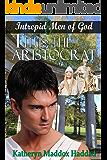 Titus: The Aristocrat (Intrepid Men of God Book 8)