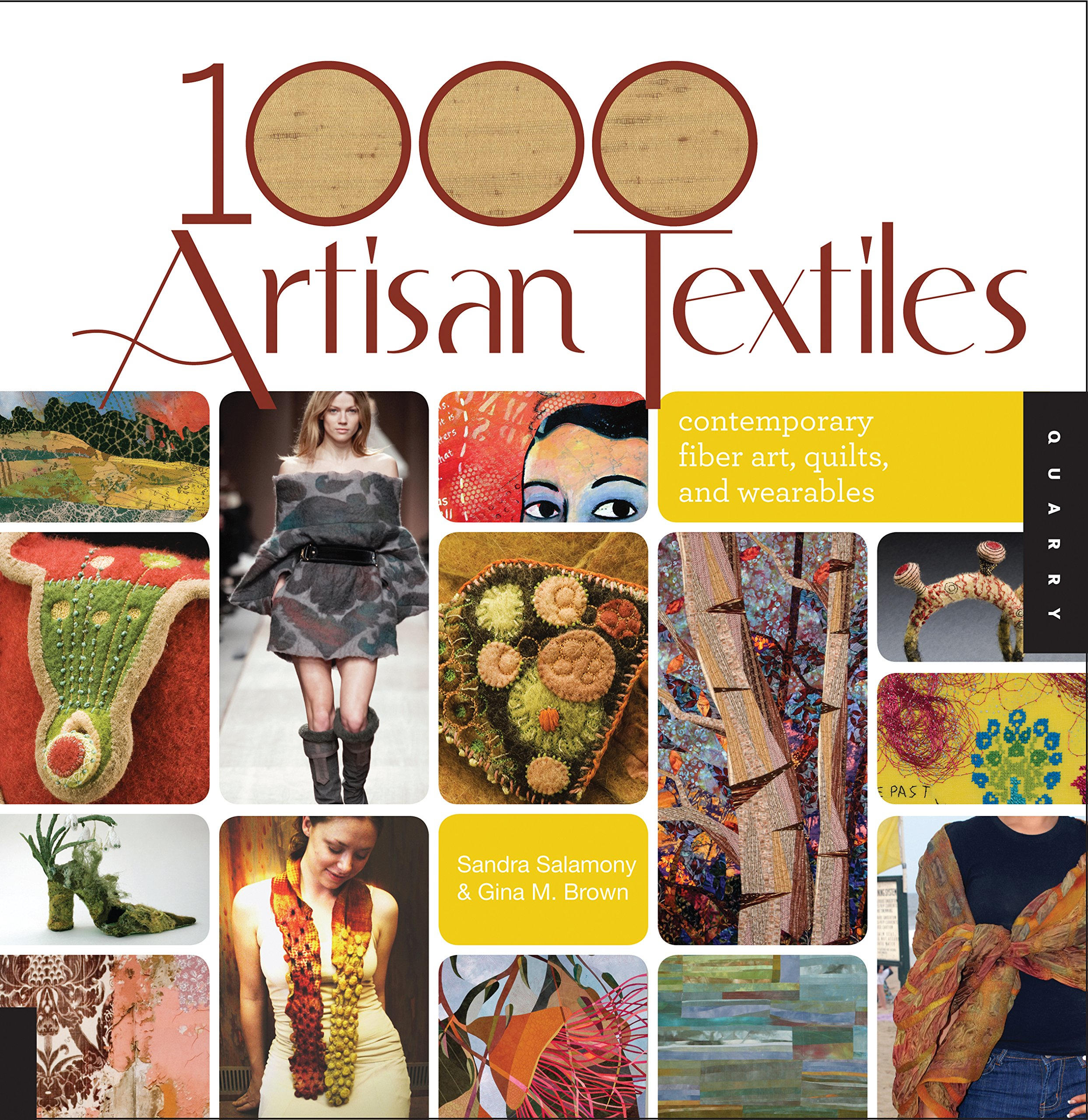 Amazon.com: 1,000 Artisan Textiles: Contemporary Fiber Art, Quilts, and  Wearables (9781592536092): Sandra Salamony, Gina Brown: Books