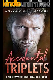 Accidental Triplets - A Secret Babies for the Billionaire Romance (San Bravado Billionaires Club