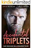 Accidental Triplets - A Secret Babies for the Billionaire Romance (San Bravado Billionaires' Club Book 4)