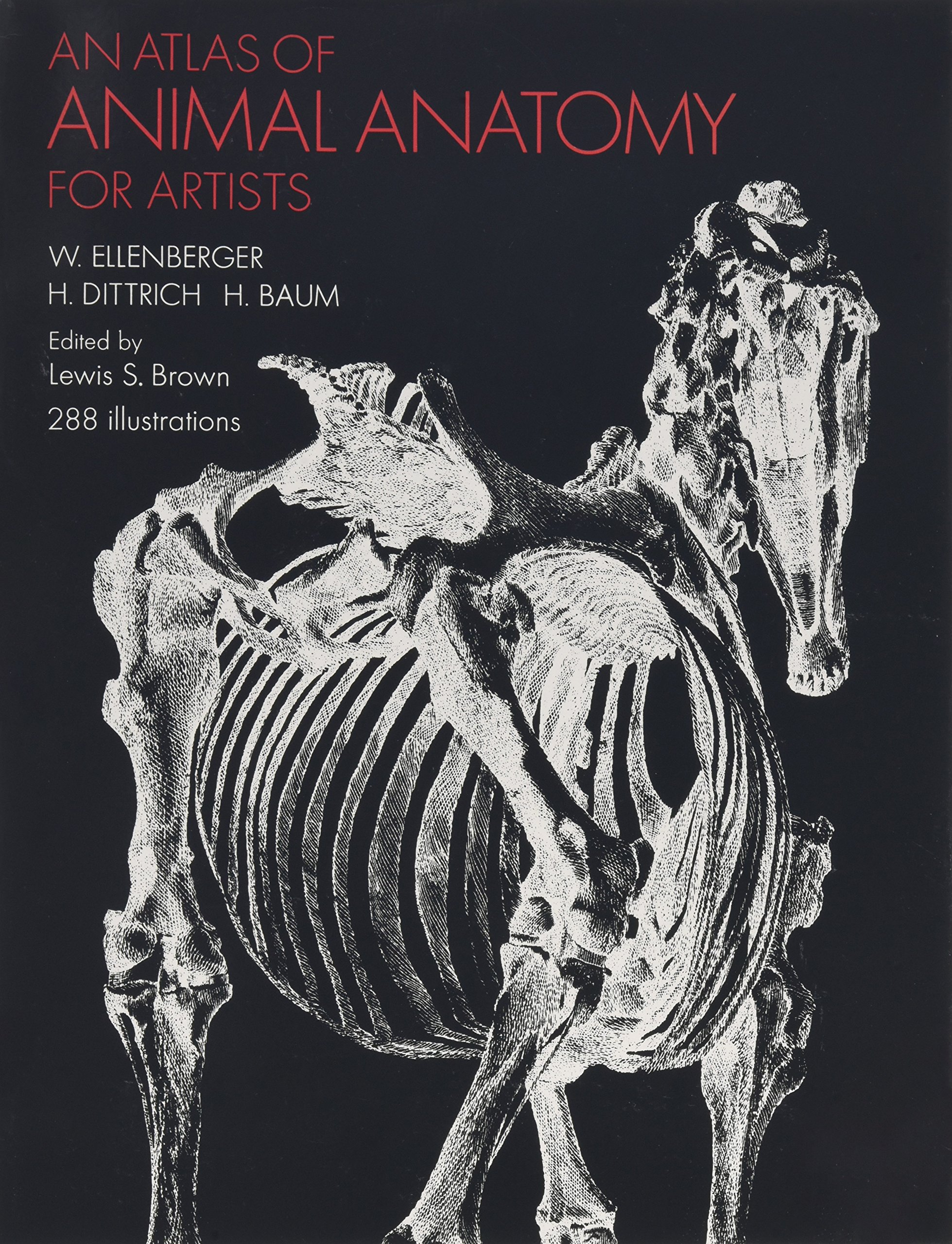 An Atlas of Animal Anatomy for Artists Dover Anatomy for Artists ...