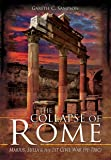 The Collapse of Rome: Marius, Sulla and the First Civil War