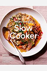 Martha Stewart's Slow Cooker: 110 Recipes for Flavorful, Foolproof Dishes (Including Desserts!), Plus Test-Kitchen Tips and Strategies: A Cookbook Paperback