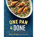One Pan & Done: Hassle-Free Meals from the Oven to Your Table: A Cookbook