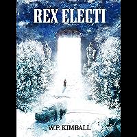 Rex Electi (English Edition)