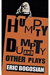 Humpty Dumpty and Other Plays Kindle Edition