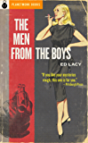 The Men from the Boys (PlanetMonk Pulps Book 18)