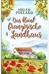 Das kleine französische Landhaus (German Edition) Kindle Edition
