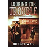 Looking for Trouble: A Blood Hounds Novel (The Blood Hounds Book 3)