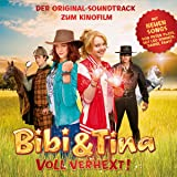 Bibi & Tina - Voll verhext: Original-Soundtrack zum Kinofilm
