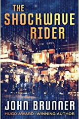 The Shockwave Rider Kindle Edition