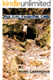 The Girl From The Cave (The Girl Series Book 1)