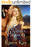 War Cloud's Passion (Legendary Warriors Book 1)