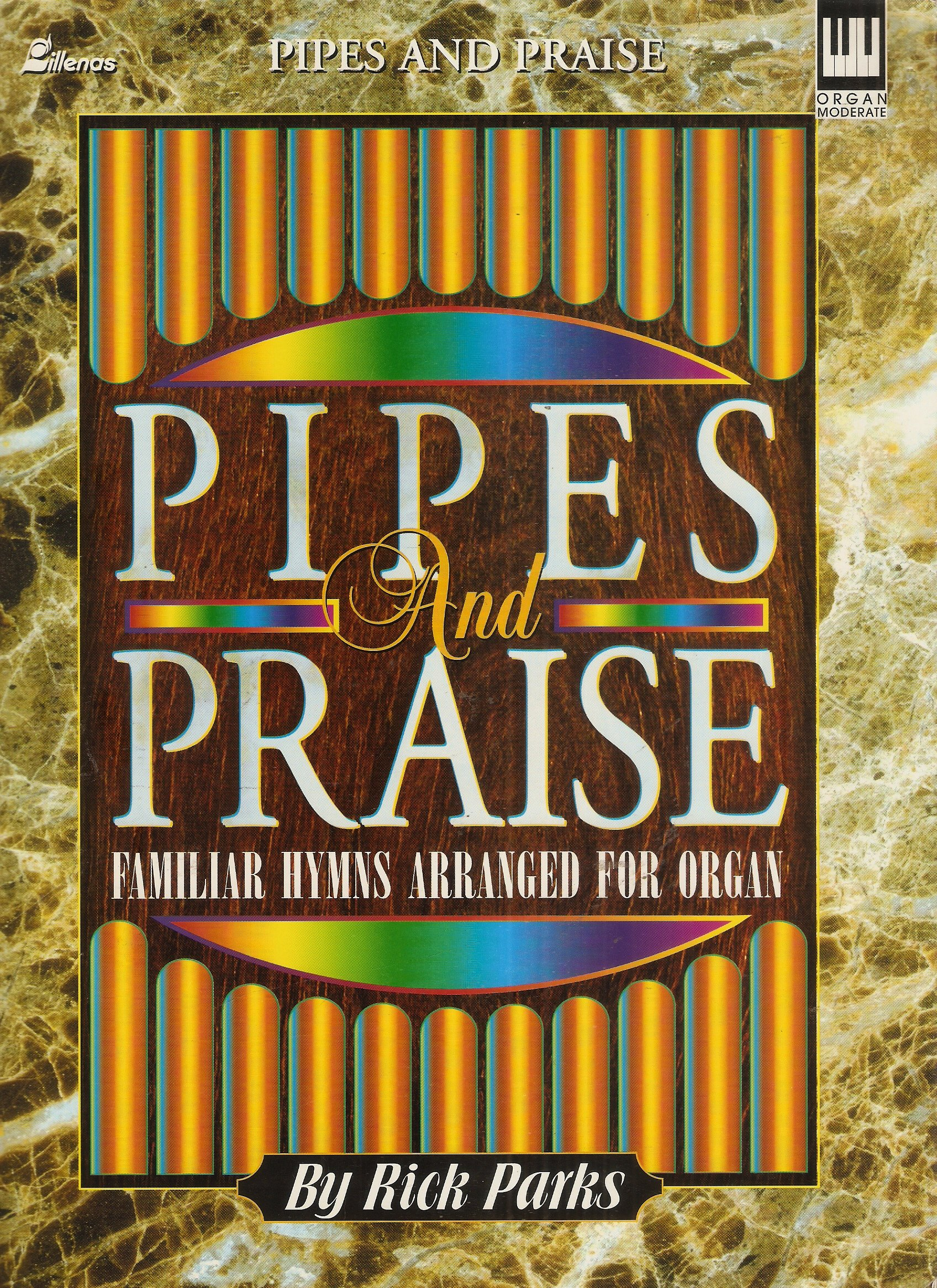 pipes praise familiar hymns moderate level for organ rick parks