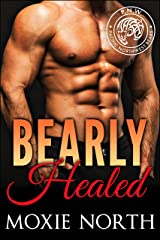 Bearly Healed: Pacific Northwest Bears Kindle Edition
