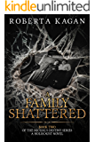 A Family Shattered: Book Two in the Michal's Destiny Series (English Edition)