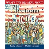 What's the Big Deal About Elections