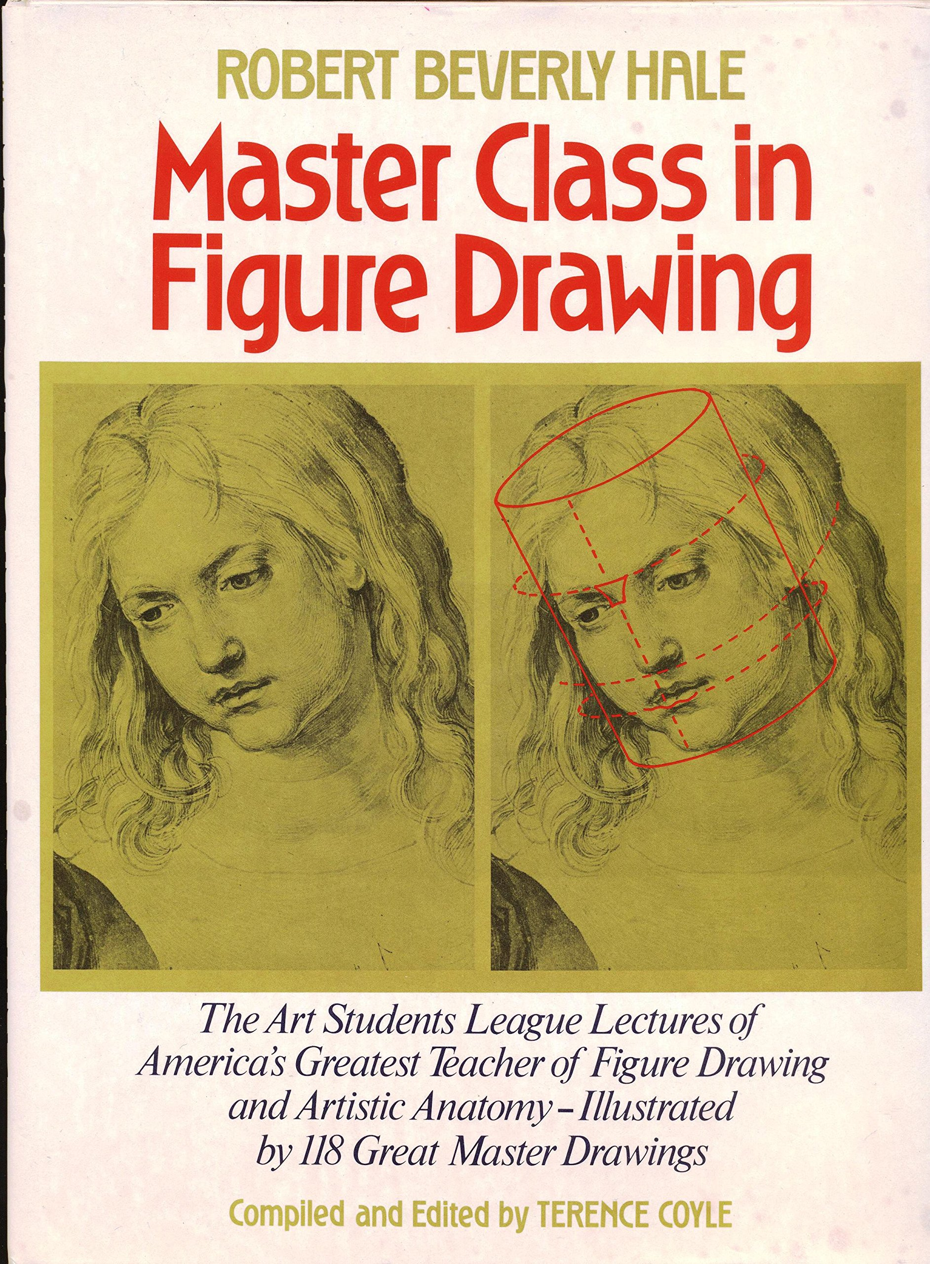 Masterclass in Figure Drawing: Robert Beverly Hale: 9780823002245 ...