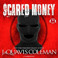 Scared Money, Part 1