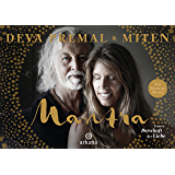 Mantra - Mit Mantra-Musik: Unsere Botschaft der Liebe (German Edition)