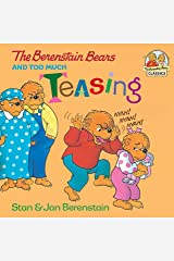 The Berenstain Bears and Too Much Teasing (First Time Books(R)) Kindle Edition