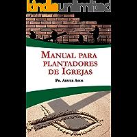 Manual para Plantadores de Igrejas