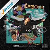 GTTM: Goin Thru The Motions [Explicit]