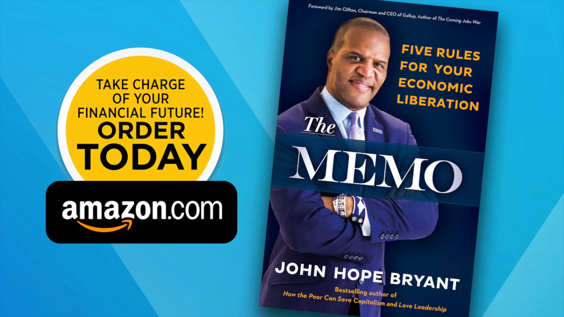 The Memo: Five Rules for Your Economic Liberation: John Hope Bryant ...