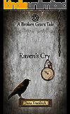 Raven's Cry (Broken Gears)