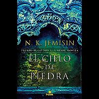 El cielo de piedra (La Tierra Fragmentada 3) (Spanish Edition)