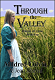 Through the Valley (Hands of Love Book 2)