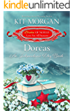 Dorcas: An Independence Day Bride (Brides of Noelle Book 6)