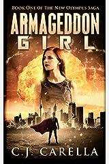 Armageddon Girl (New Olympus Saga Book 1) Kindle Edition
