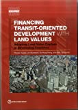 Financing Transit-Oriented Development with Land