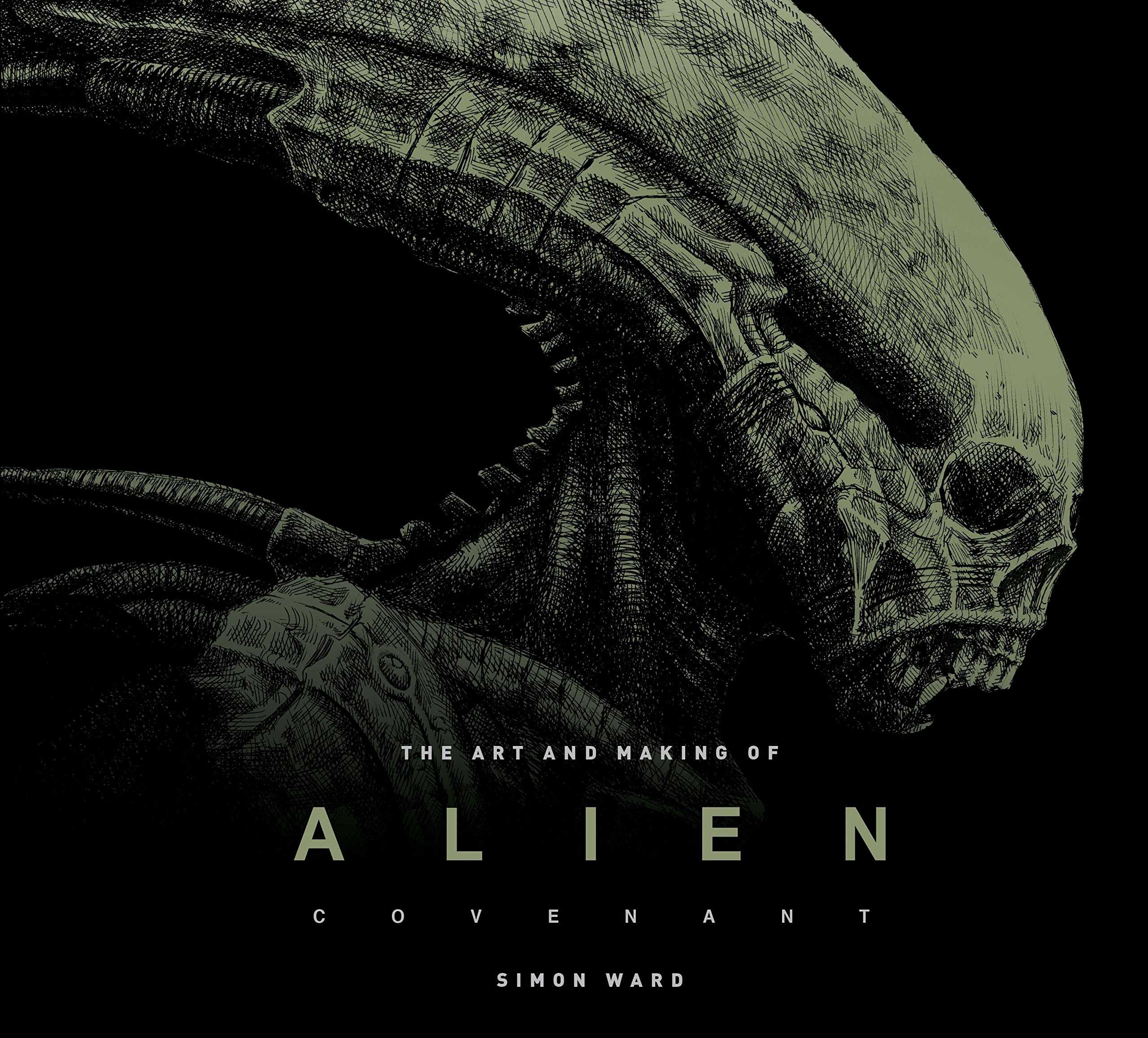 The Art And Making Of Alien Covenant Simon Ward