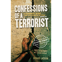 Confessions of a Terrorist: The Declassified Document (English Edition)