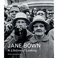 Jane Bown. a Lifetime Of Looking