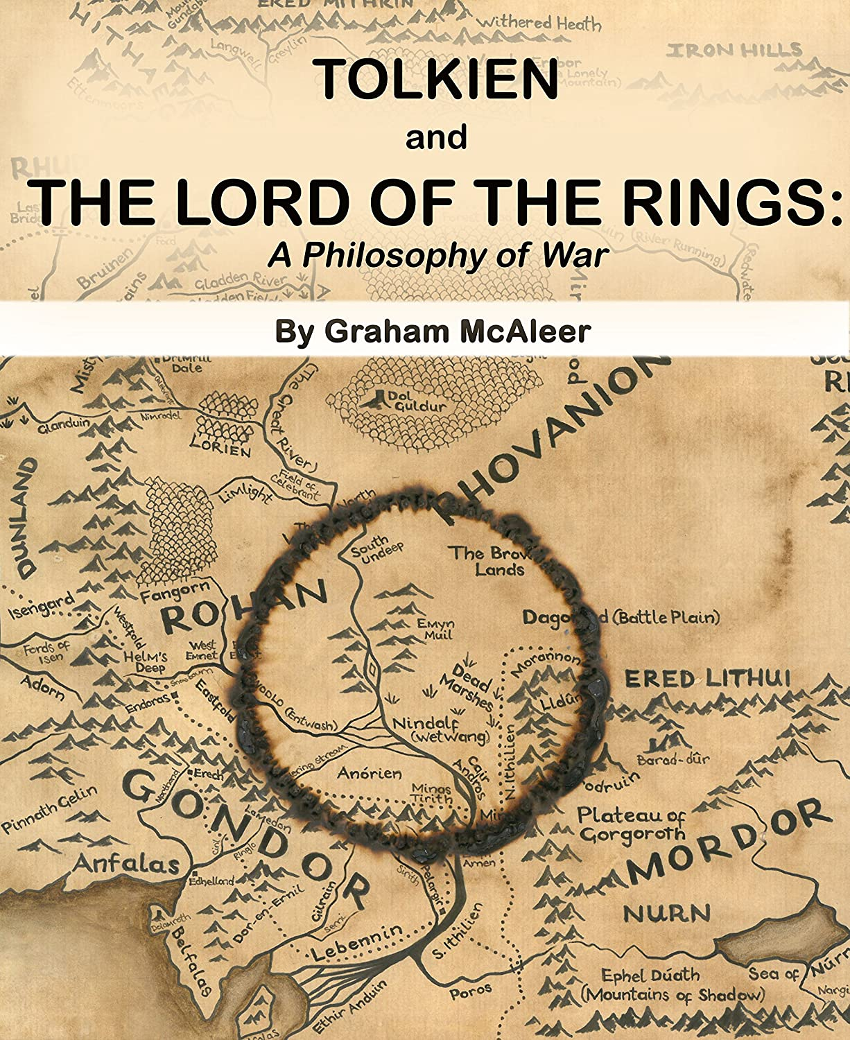 Tolkien and The Lord of the Rings: A Philosophy of War (English ...